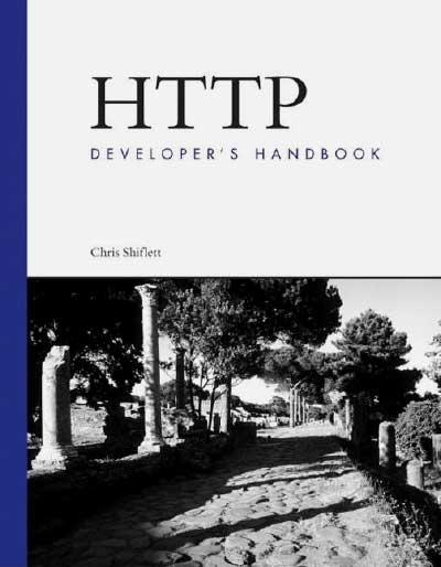HTTP Developer's Handbook by Chris Shiflett